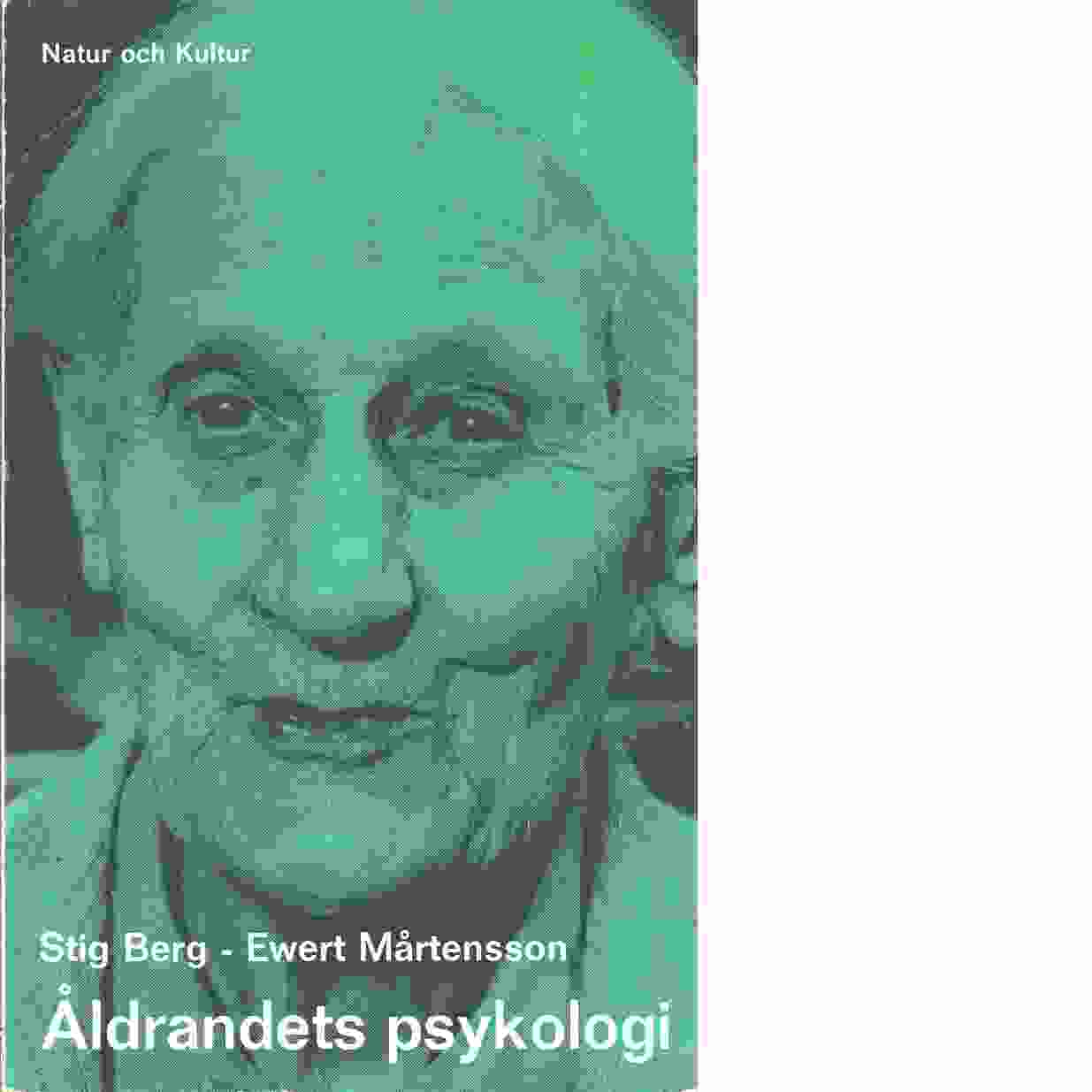 Åldrandets psykologi - Berg, Stig och Mårtensson, Ewert