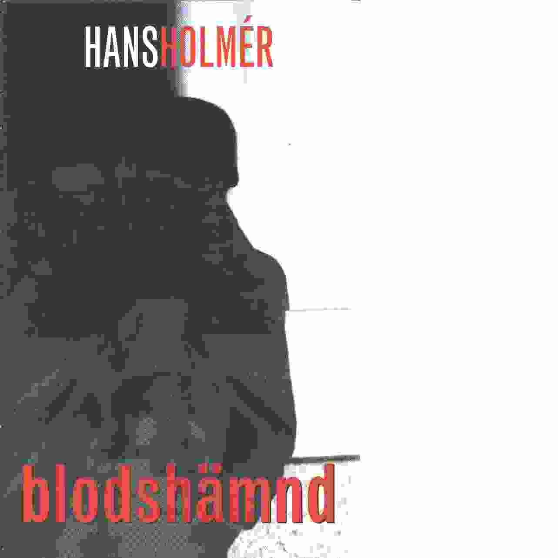 Blodshämnd - Holmér, Hans