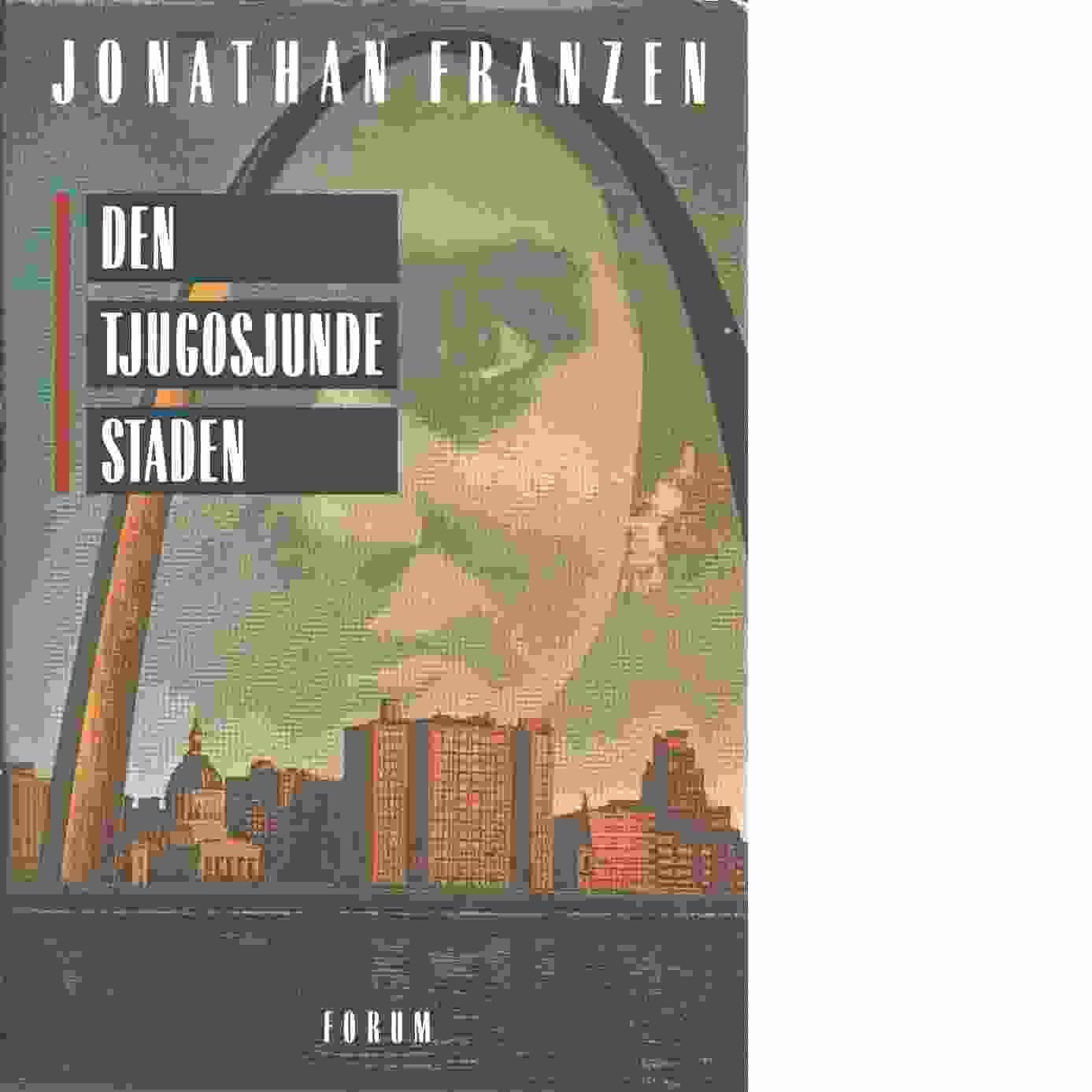 Den tjugosjunde staden - Franzen, Jonathan