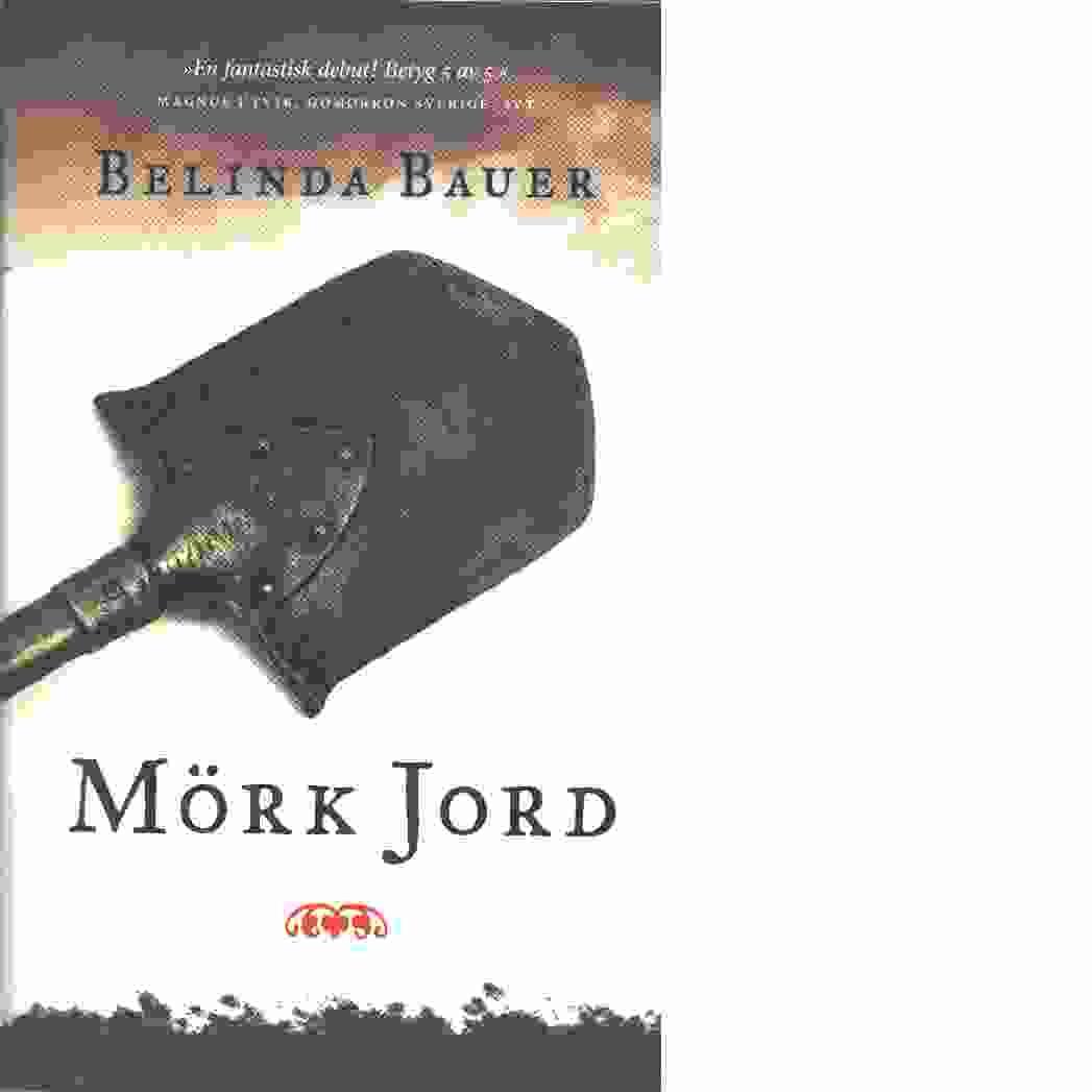 Mörk jord  - Bauer, Belinda
