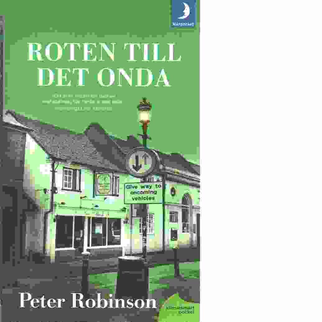 Roten till det onda  - Robinson, Peter