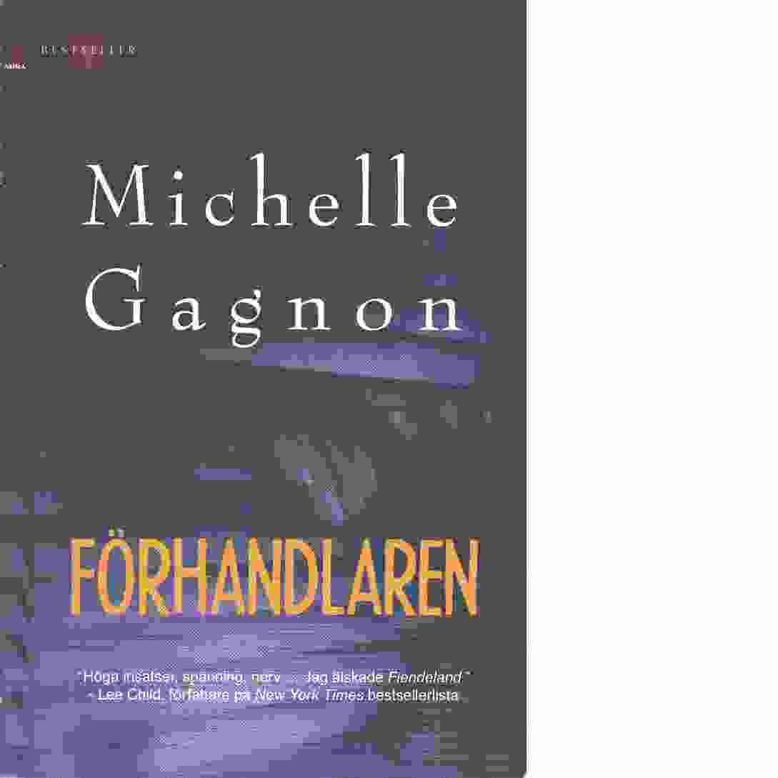 Förhandlaren  - Gagnon, Michelle