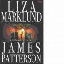 Postcard killers - Marklund, Liza och Patterson, James