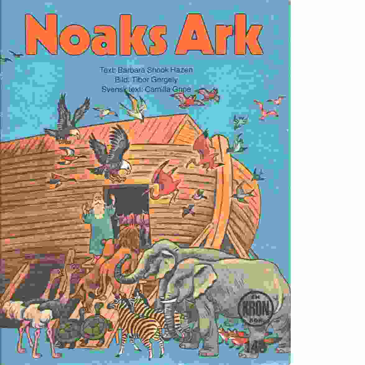 Noaks ark - Hazen, Barbara Shook