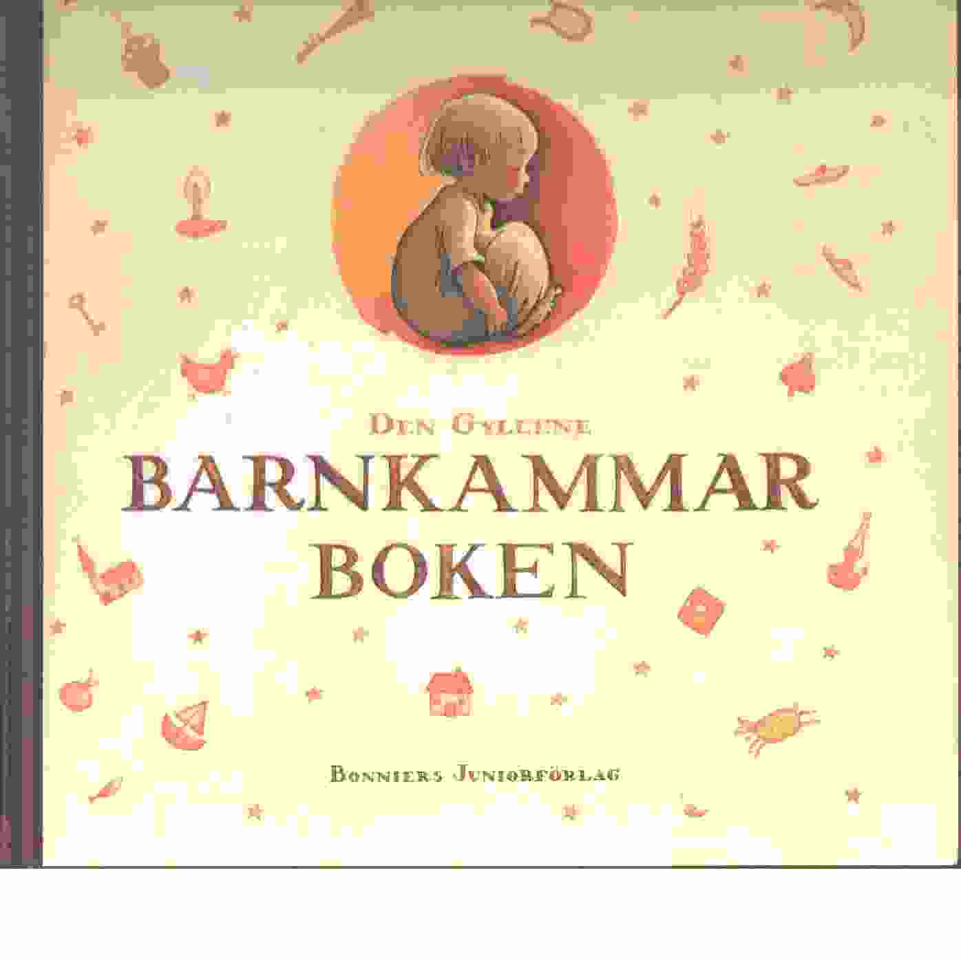 Den gyllene barnkammarboken [Musiktryck] - Red,