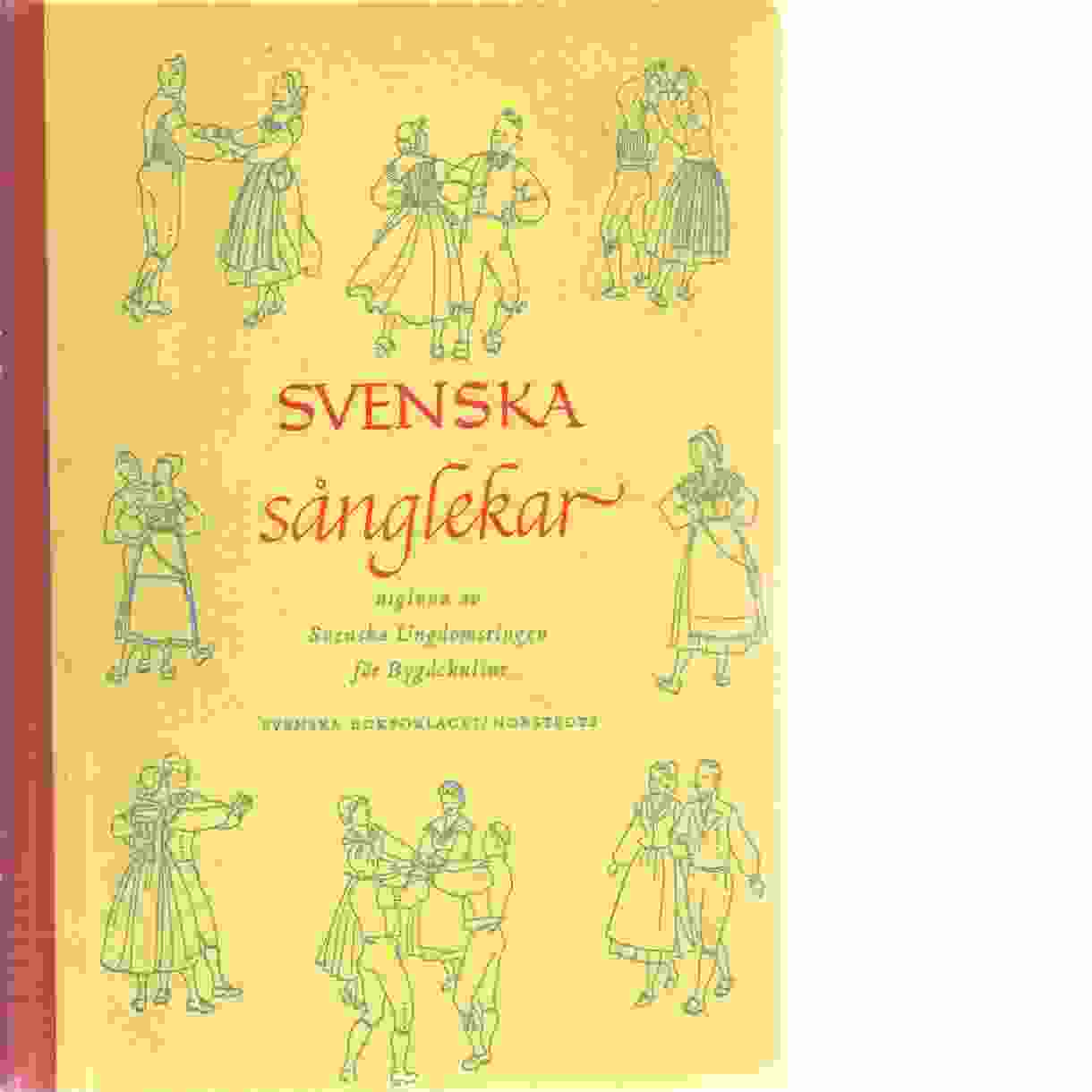Svenska sånglekar  - Red. Svenska ungdomsringen för bygdekultur