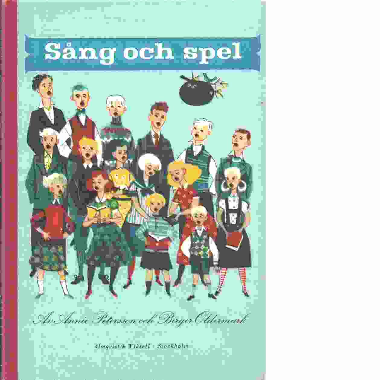 Sång och spel - Petersson, Annie