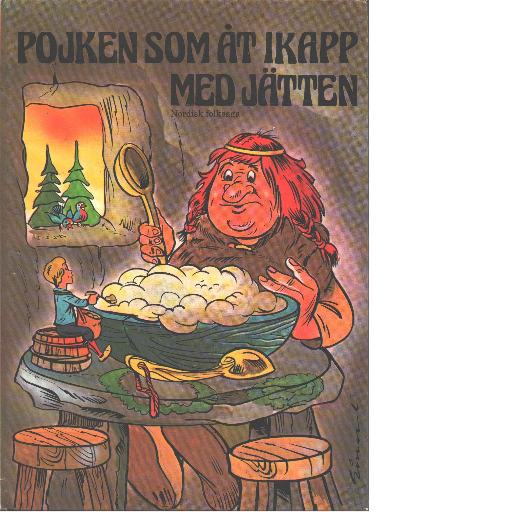Pojken som åt ikapp med jätten : nordisk folksaga - Asbjørnsen, Peter Christen