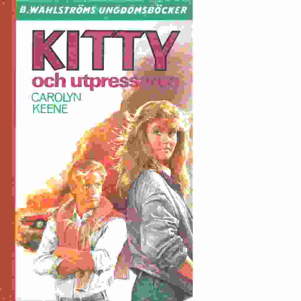 Kitty och utpressaren - Keene, Carolyn