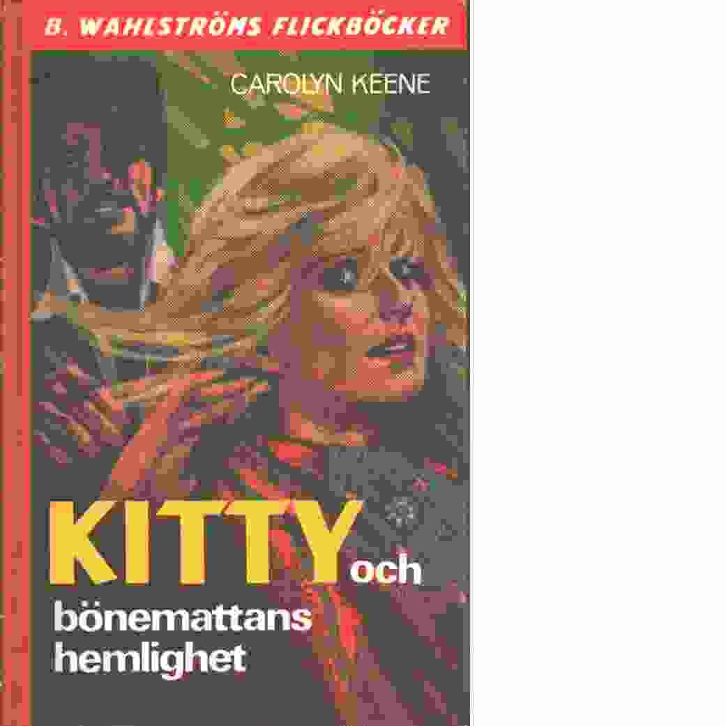 Kitty och bönemattans hemlighet - Keene, Carolyn