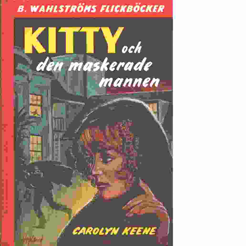 Kitty och den maskerade mannen  - Keene, Carolyn