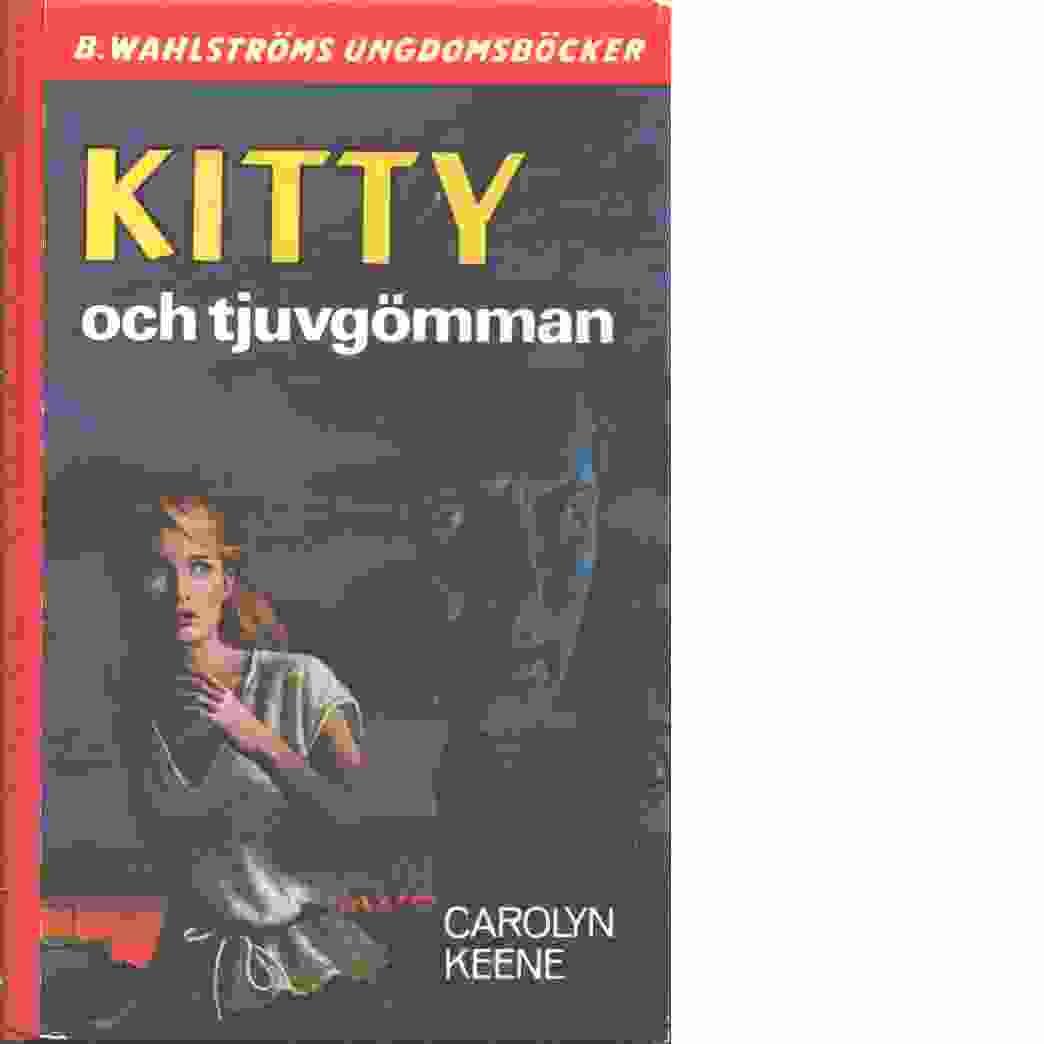 Kitty och tjuvgömman - Keene, Carolyn
