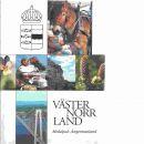 Västernorrland : Medelpad·Ångermanland - Candell, Lars G.