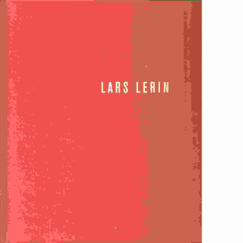Lars Lerin - Lerin, Lars