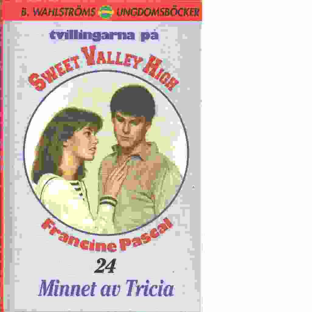 Tvillingarna på Sweet Valley High : Minnet av Tricia - Pascal, Francine