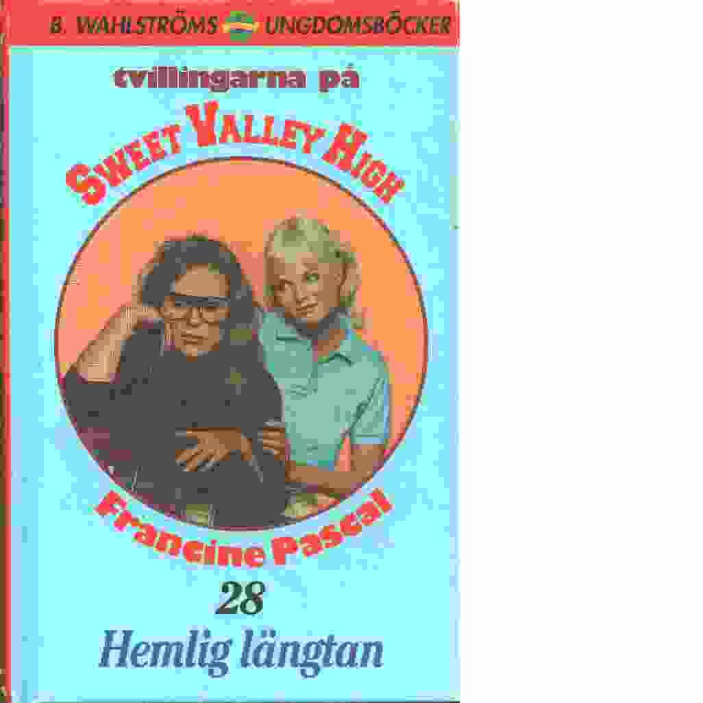 Tvillingarna på Sweet Valley High 28 : Hemlig längtan - Pascal, Francine