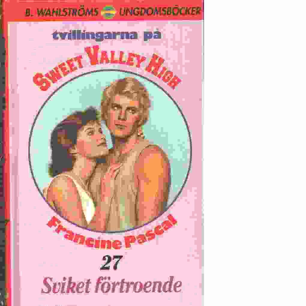 Tvillingarna på Sweet Valley High : Sviket förtroende - Pascal, Francine