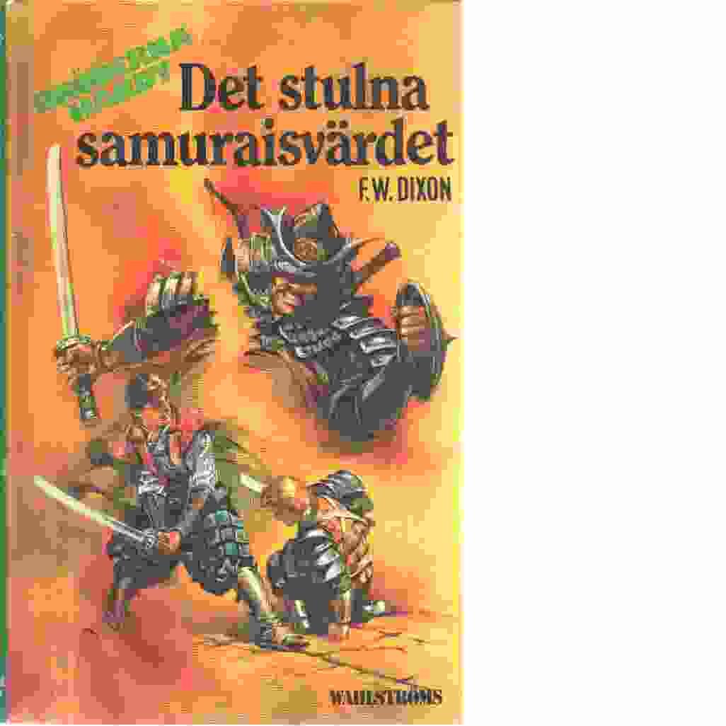 Det stulna samuraisvärdet  - Dixon, Franklin W