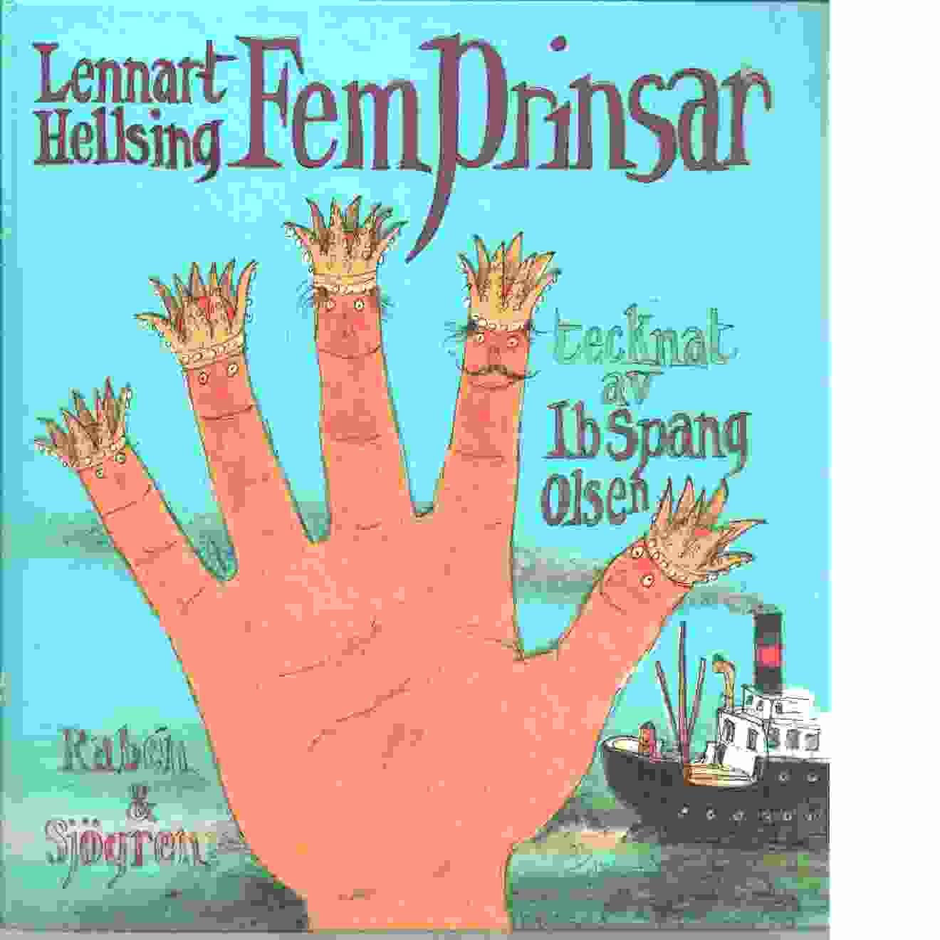 Fem prinsar - Hellsing, Lennart