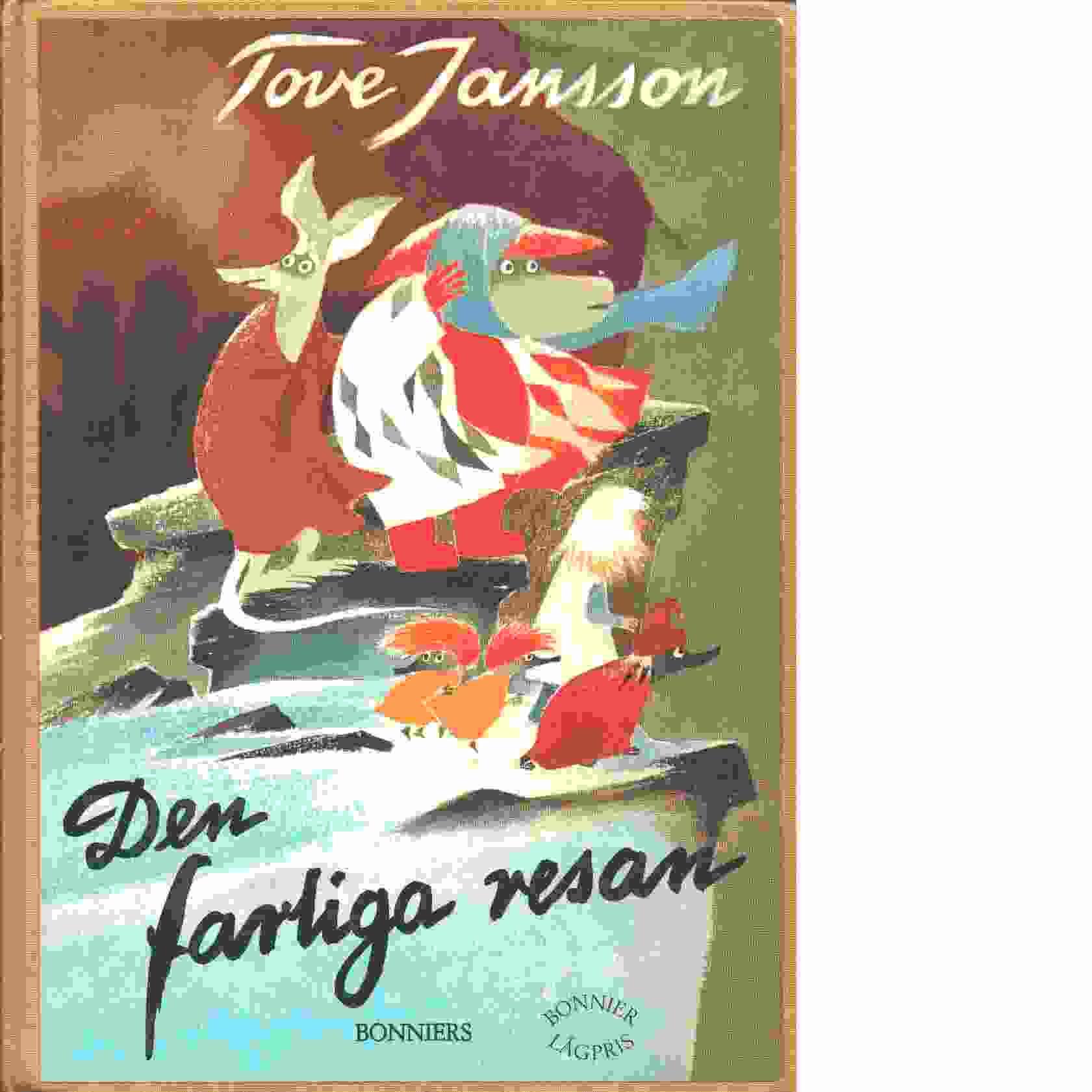 Den farliga resan - Jansson, Tove
