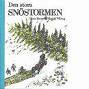 Den stora snöstormen - Peterson, Hans och Wiberg, Harald