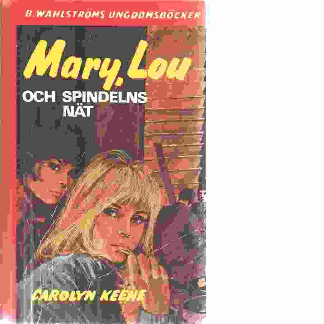 Mary, Lou och spindelns nät - Keene, Carolyn