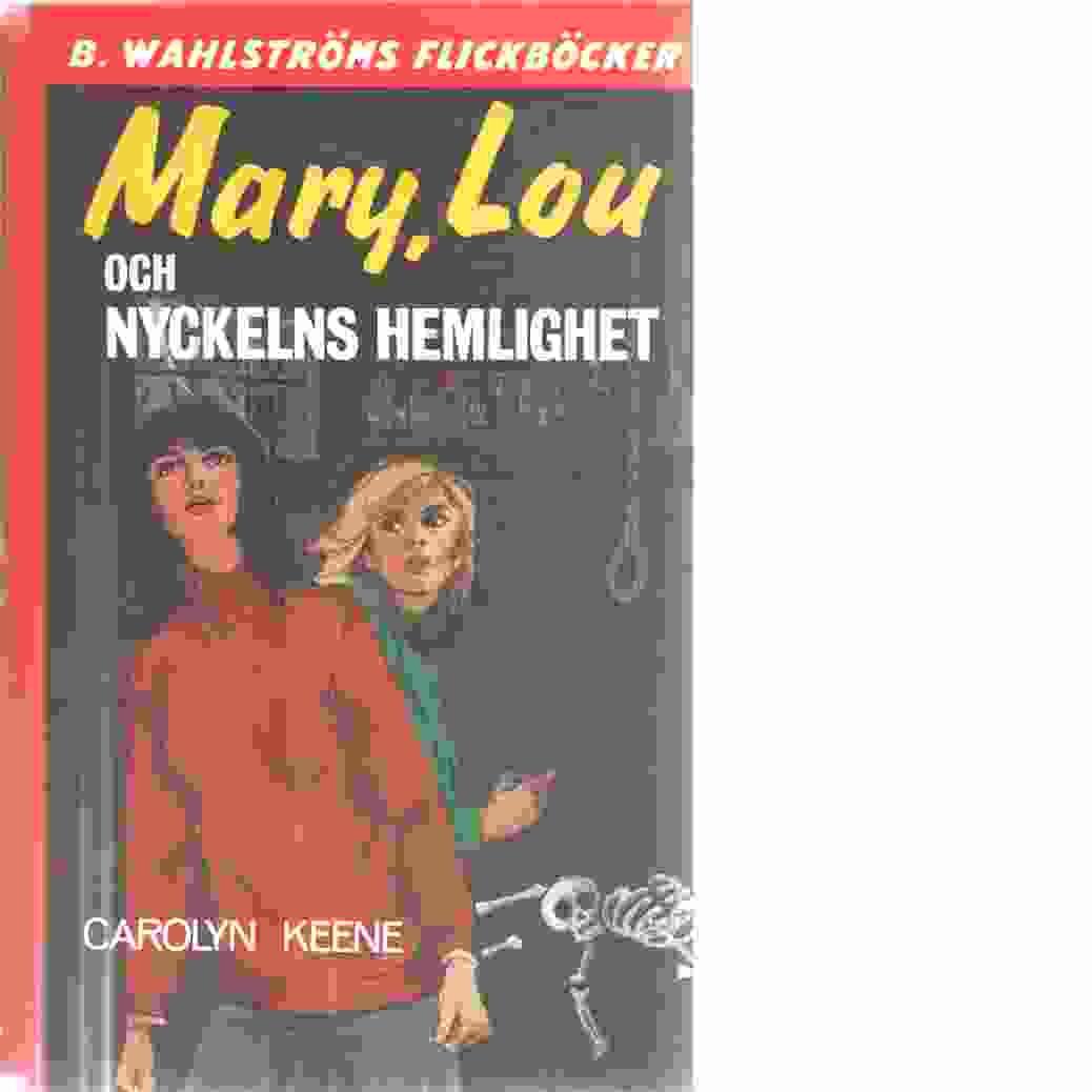 Mary, Lou och nyckelns hemlighet - Keene, Carolyn