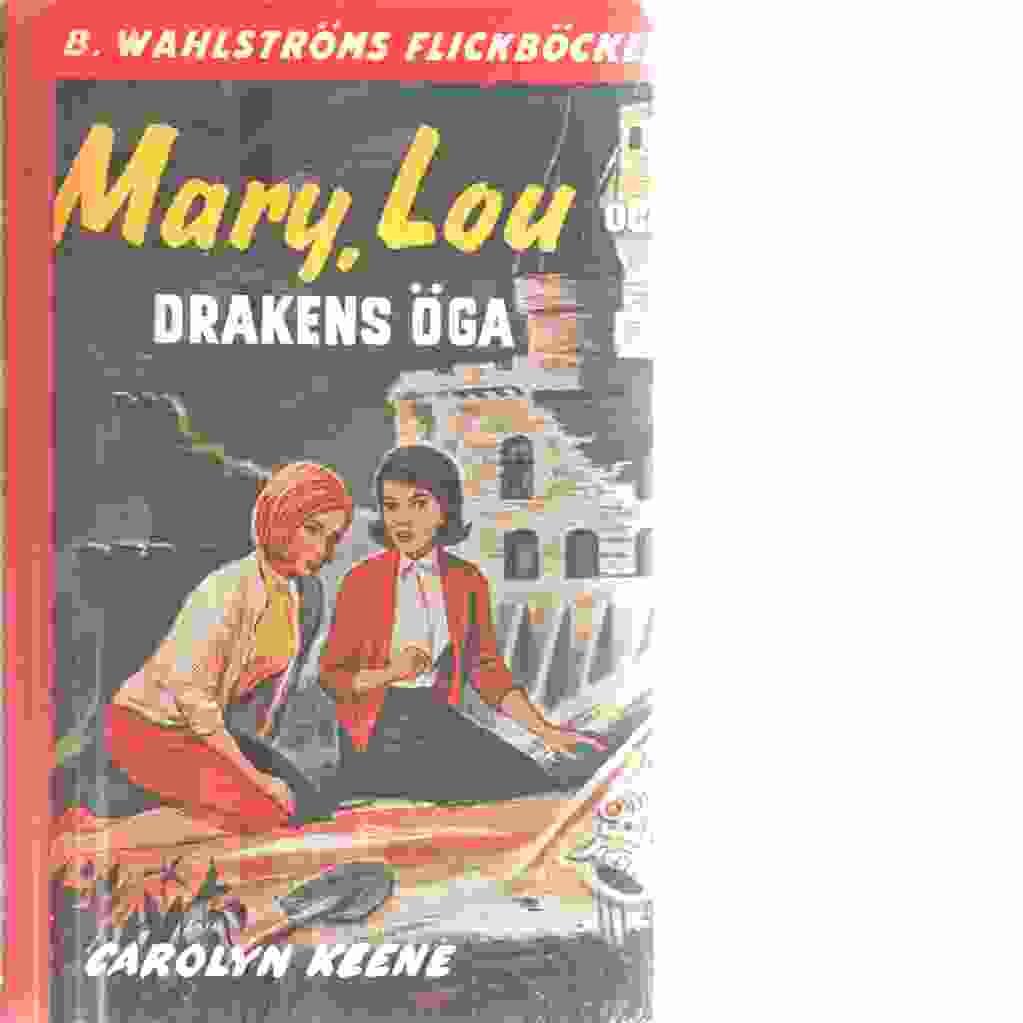 Mary, Lou och drakens öga - Keene, Carolyn