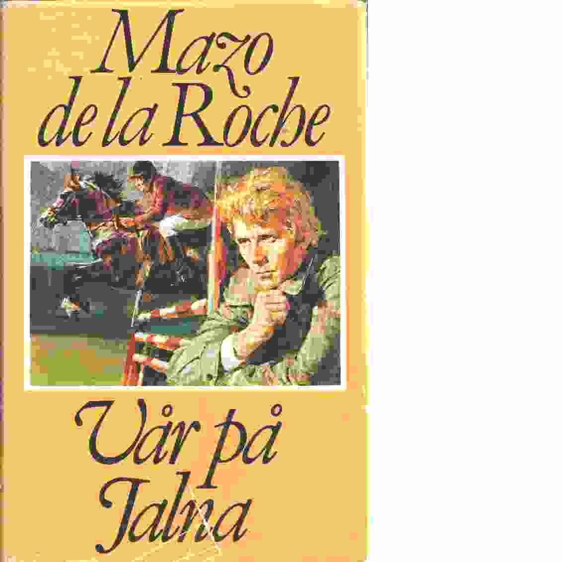 Vår på Jalna - De la Roche, Mazo,