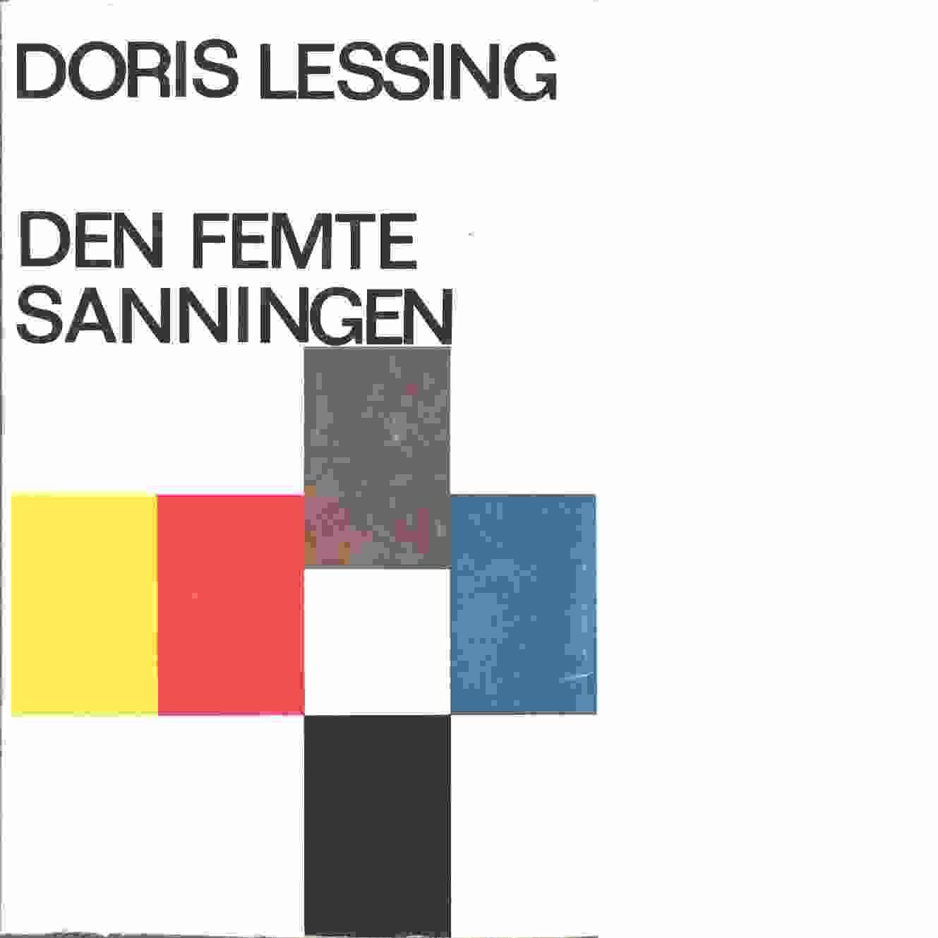 Den femte sanningen - Lessing, Doris