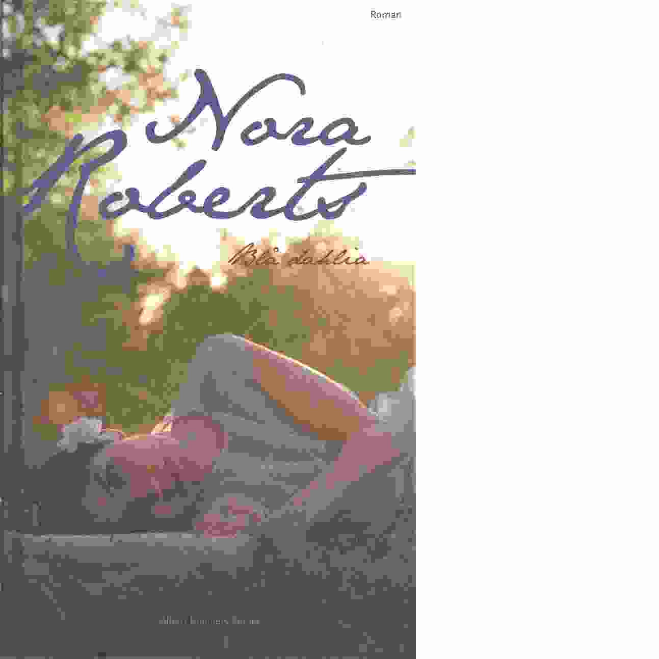 Blå dahlia  - Roberts, Nora