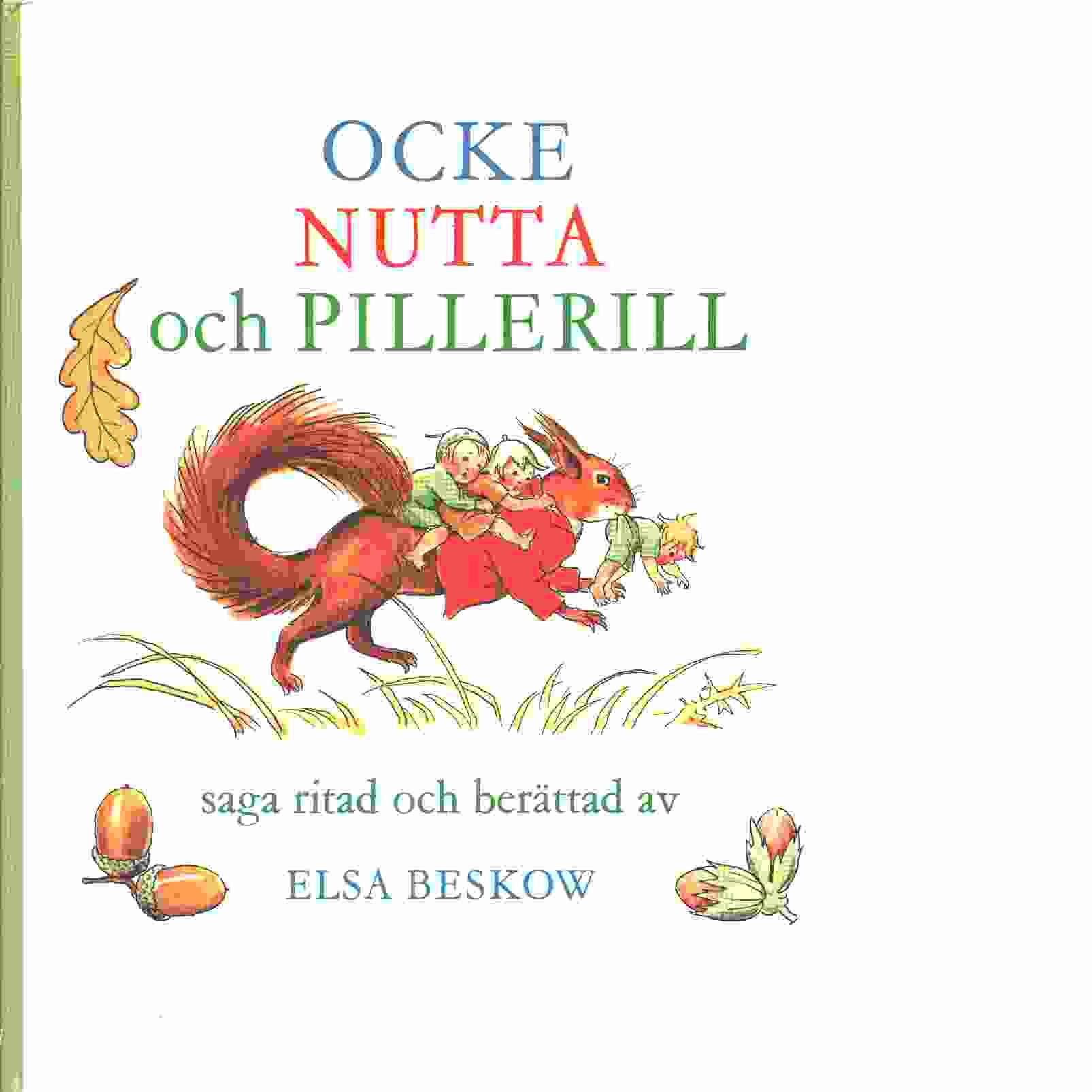Ocke, Nutta och Pillerill - Beskow, Elsa