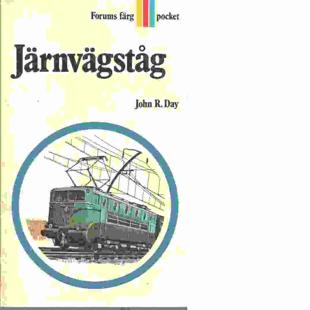 Järnvägståg : historia och teknik  - Day, John R