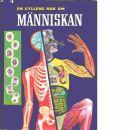 En gyllene bok om Människan : om människokroppen och dess arbete  - Wilson, Mitchell