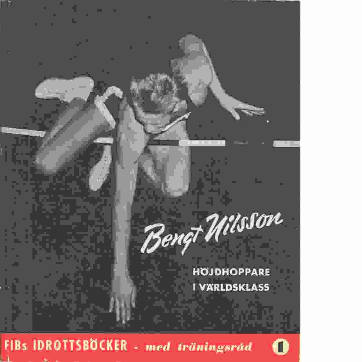 """Bengt Nilsson : en berättelse i ord och bild av Sten """"Lången"""" Ohlsson Nr 1 - Ohlsson, Sten"""