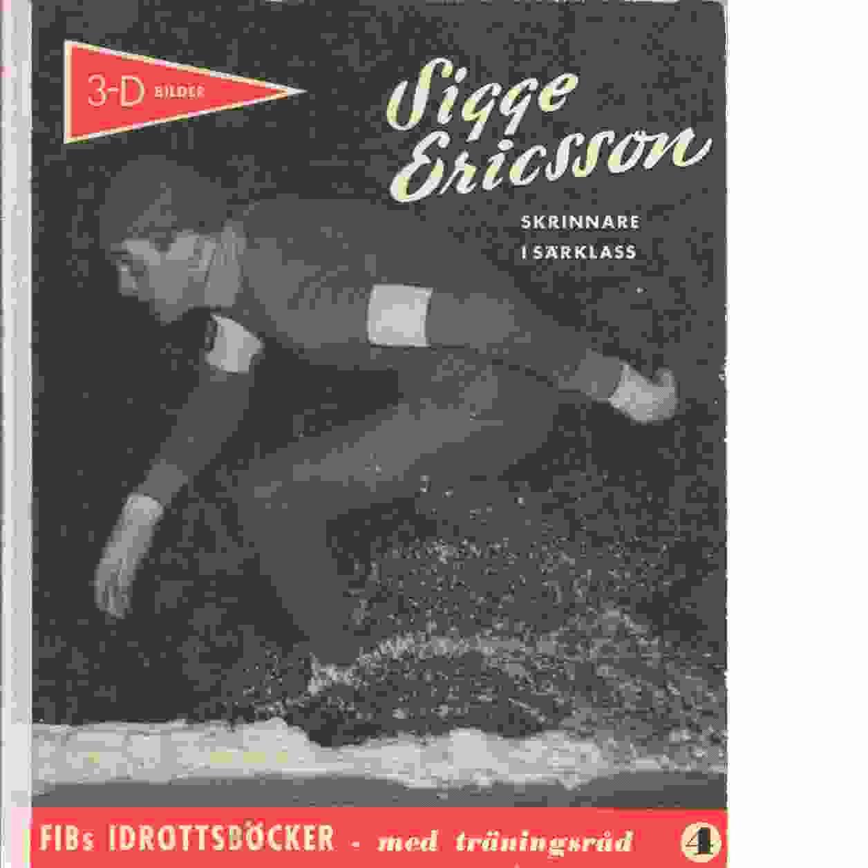 """Sigge Ericsson : en berättelse i ord och bild av Sten """"Lången"""" Ohlsson Nr 4 - Ohlsson, Sten"""