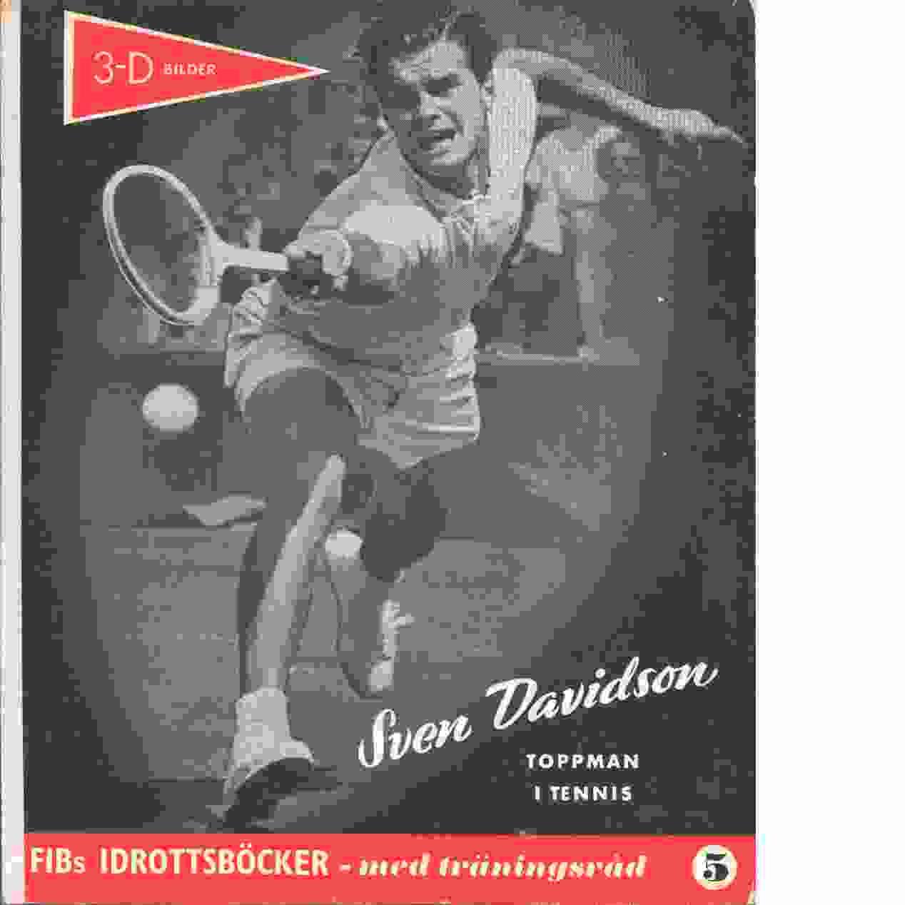 """Sven Davidson : en berättelse i ord och bild av Sten """"Lången"""" Ohlsson Nr 5 - Ohlsson, Sten"""