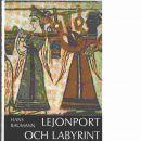 Lejonport och labyrint  - Baumann, Hans