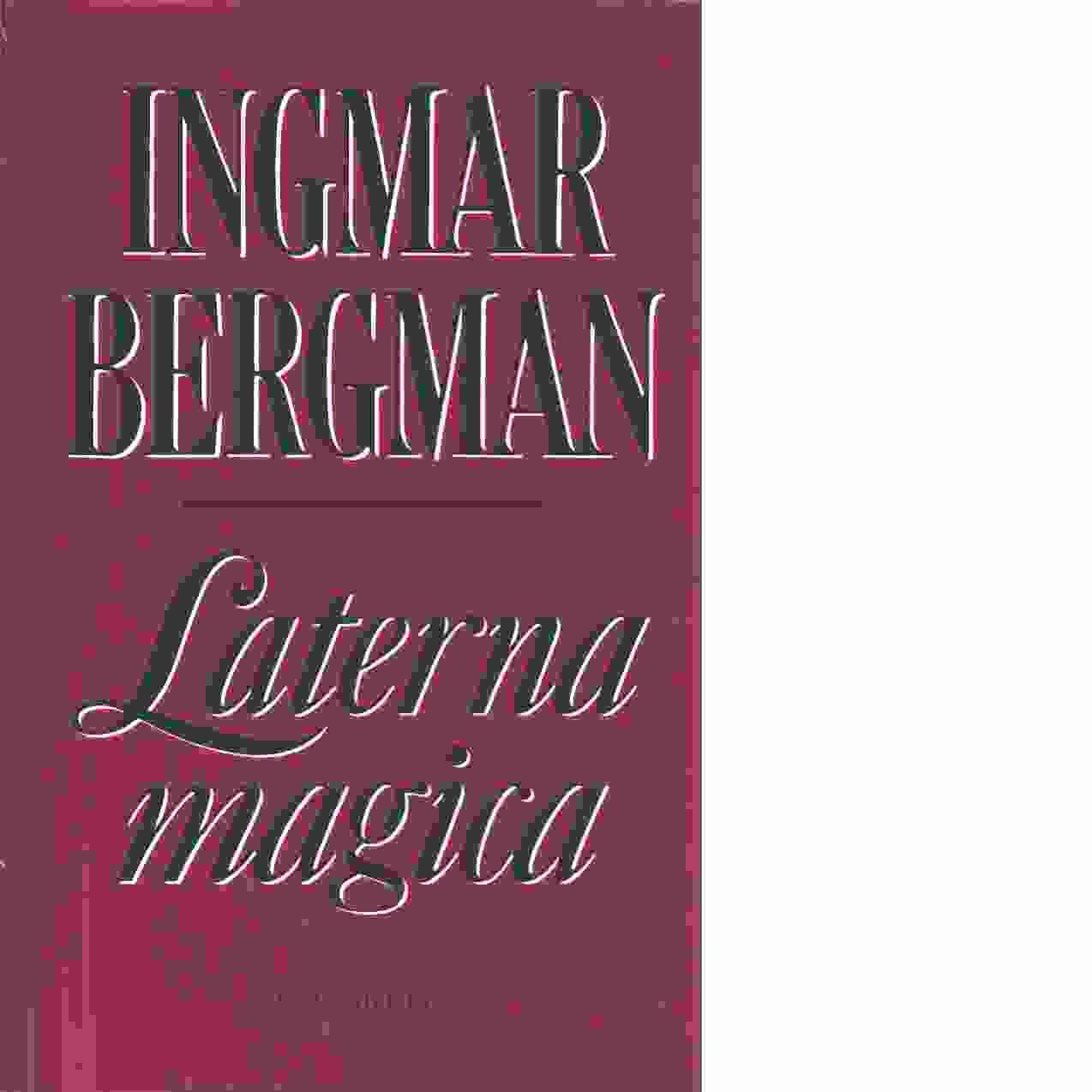 Laterna magica - Bergman, Ingmar