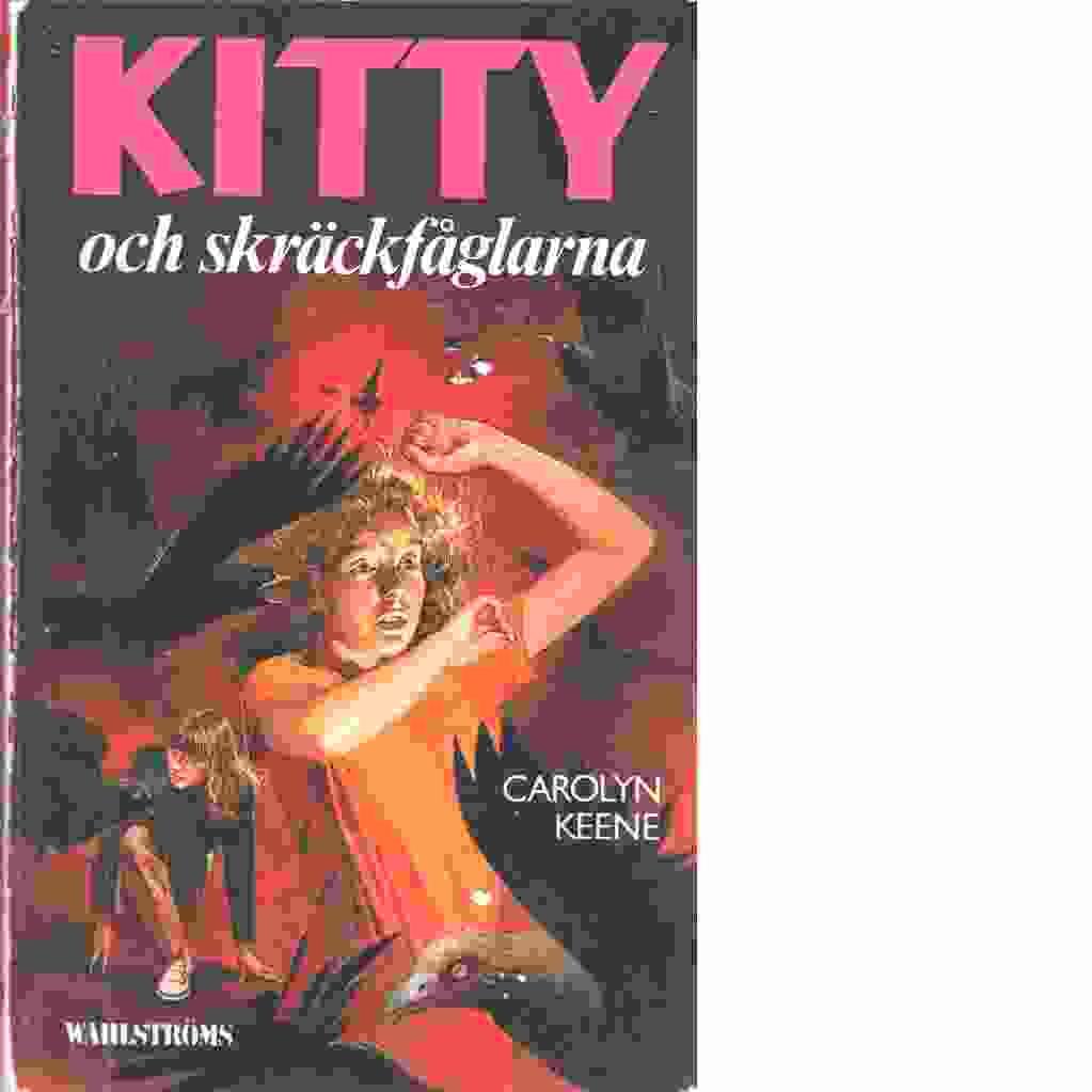 Kitty och skräckfåglarna - Keene, Carolyn