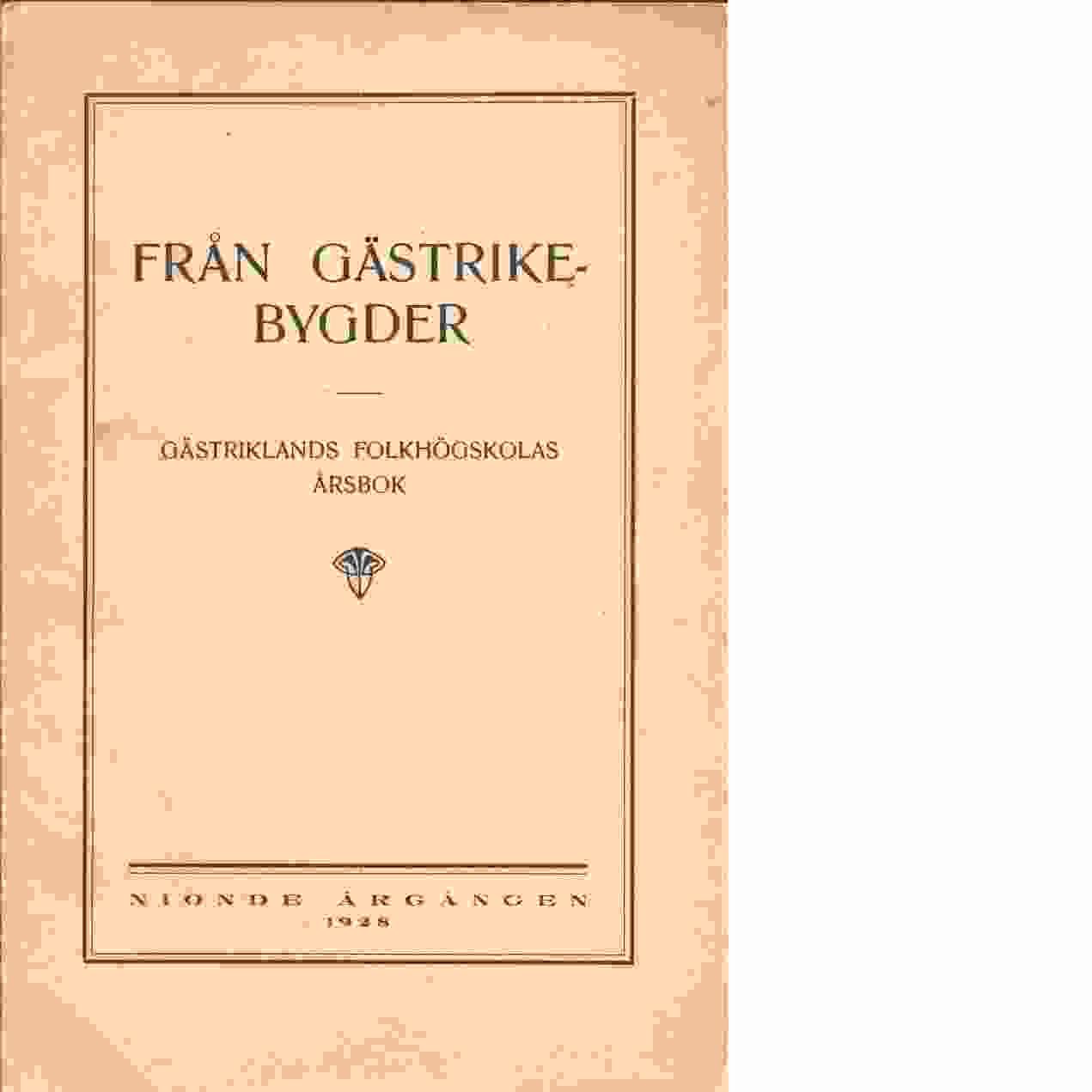 Från Gästrikebygder : Västerbergs elevförbunds årsbok 1928 - Red.