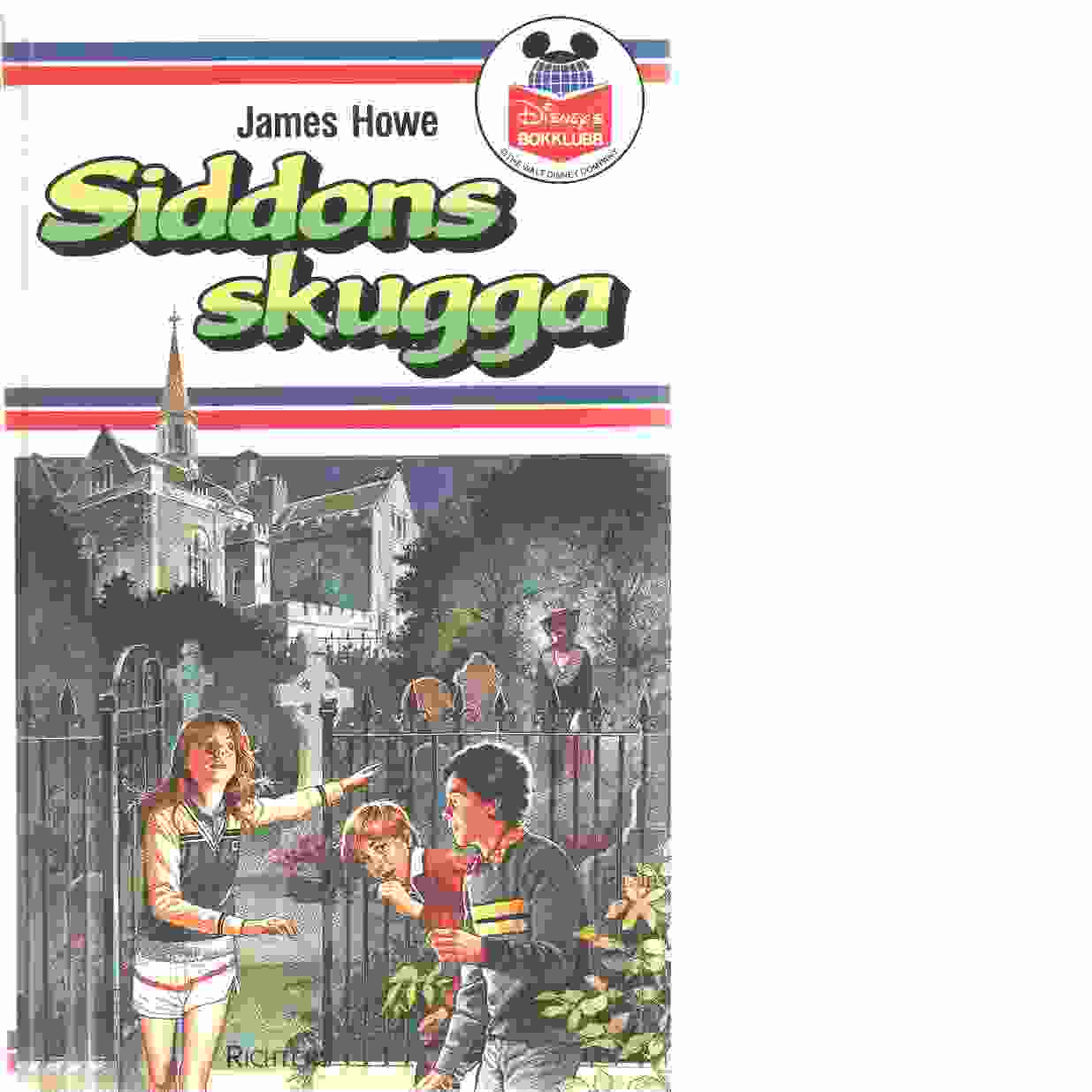 Siddons skugga - Howe, James