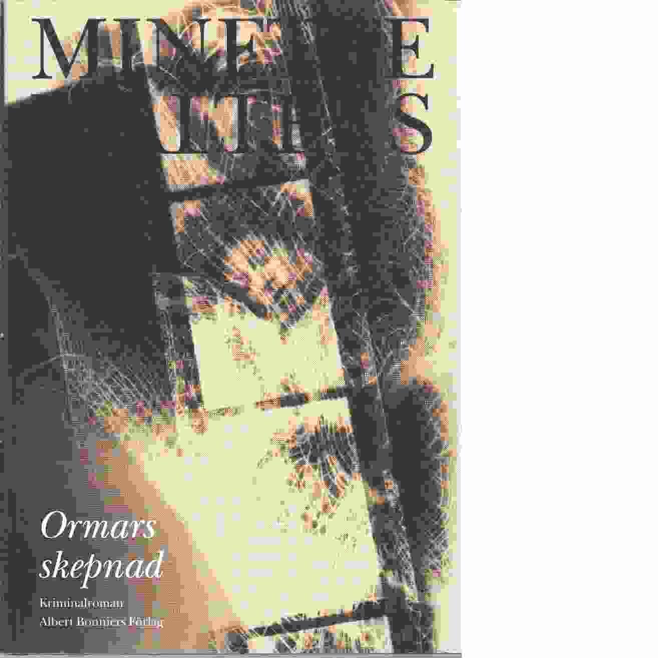 Ormars skepnad  - Walters, Minette