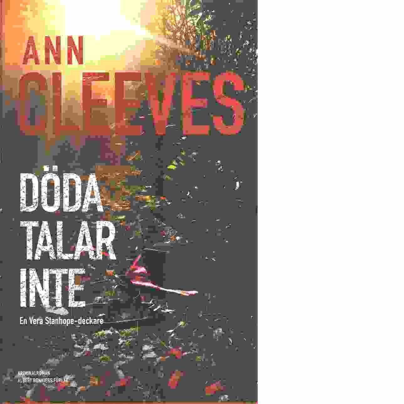 Döda talar inte - Cleeves, Ann