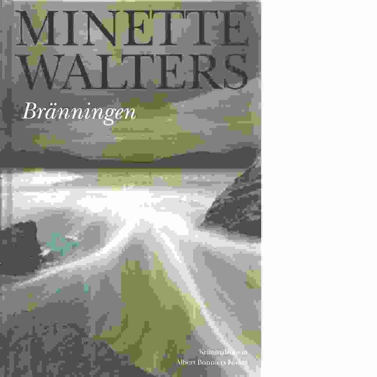 Bränningen - Walters, Minette