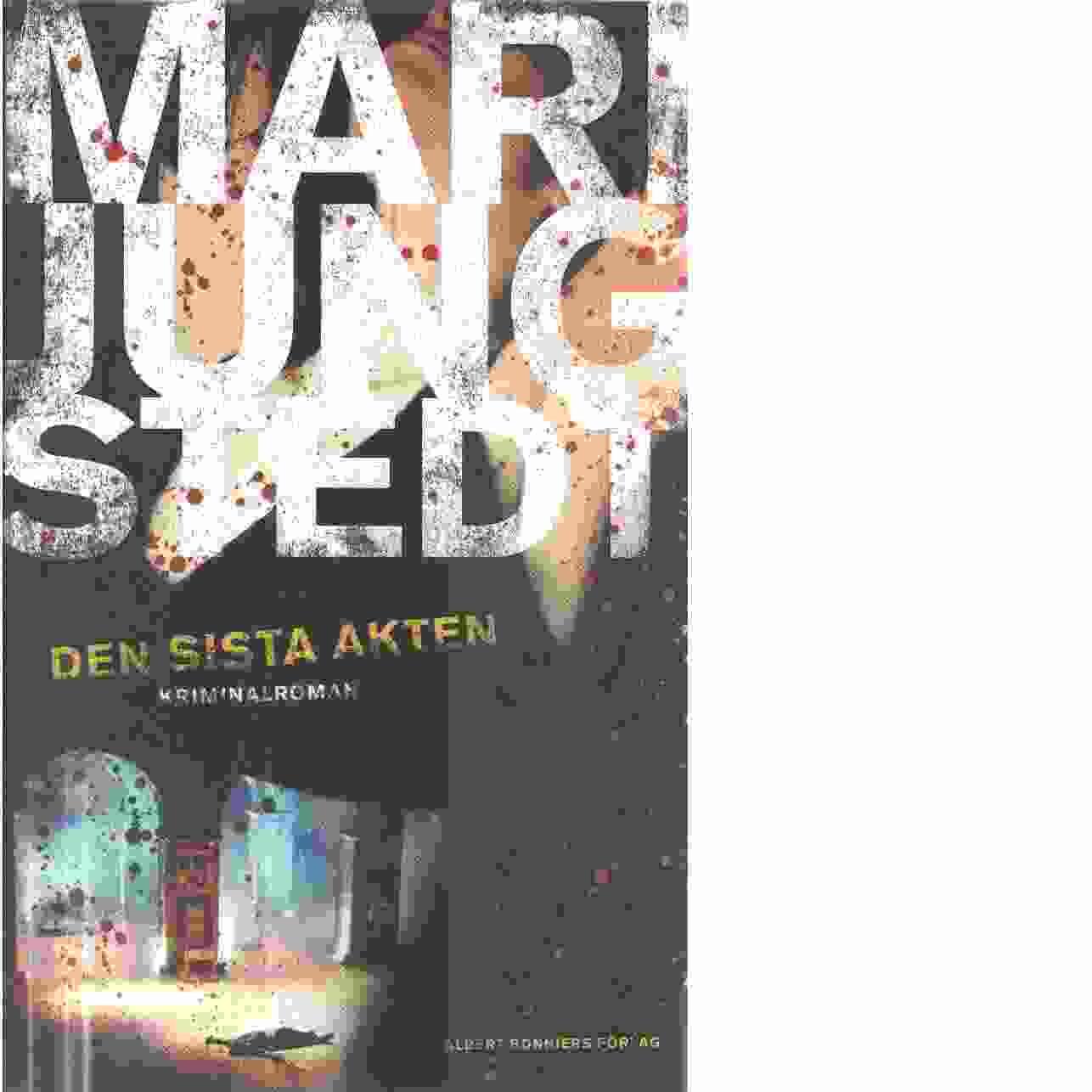 Den sista akten - Jungstedt, Mari