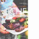Näringsrik & naturlig LCHF : 6 veckomenyer för viktminskning och bättre hälsa  - Desser, Klara