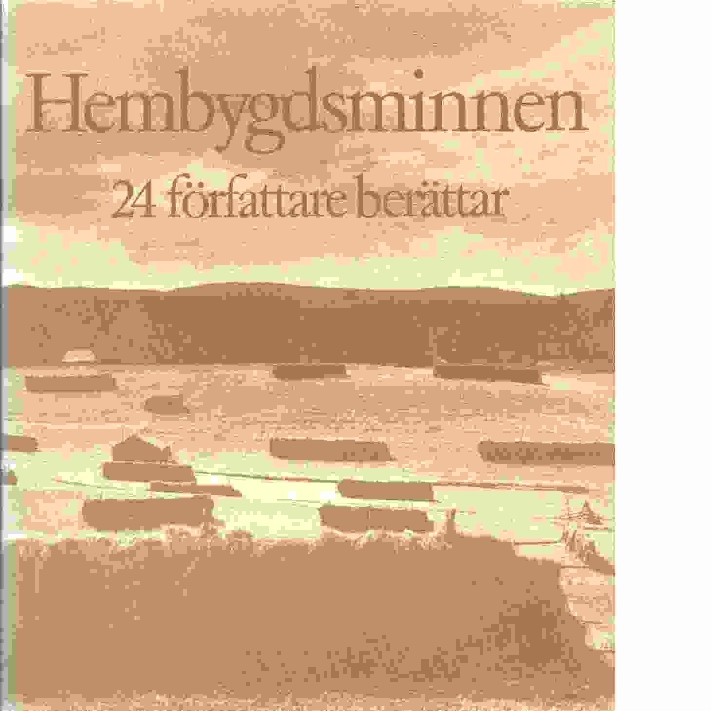 Hembygdsminnen : 24 författare berättar - Red. Ruhnbro, Rune