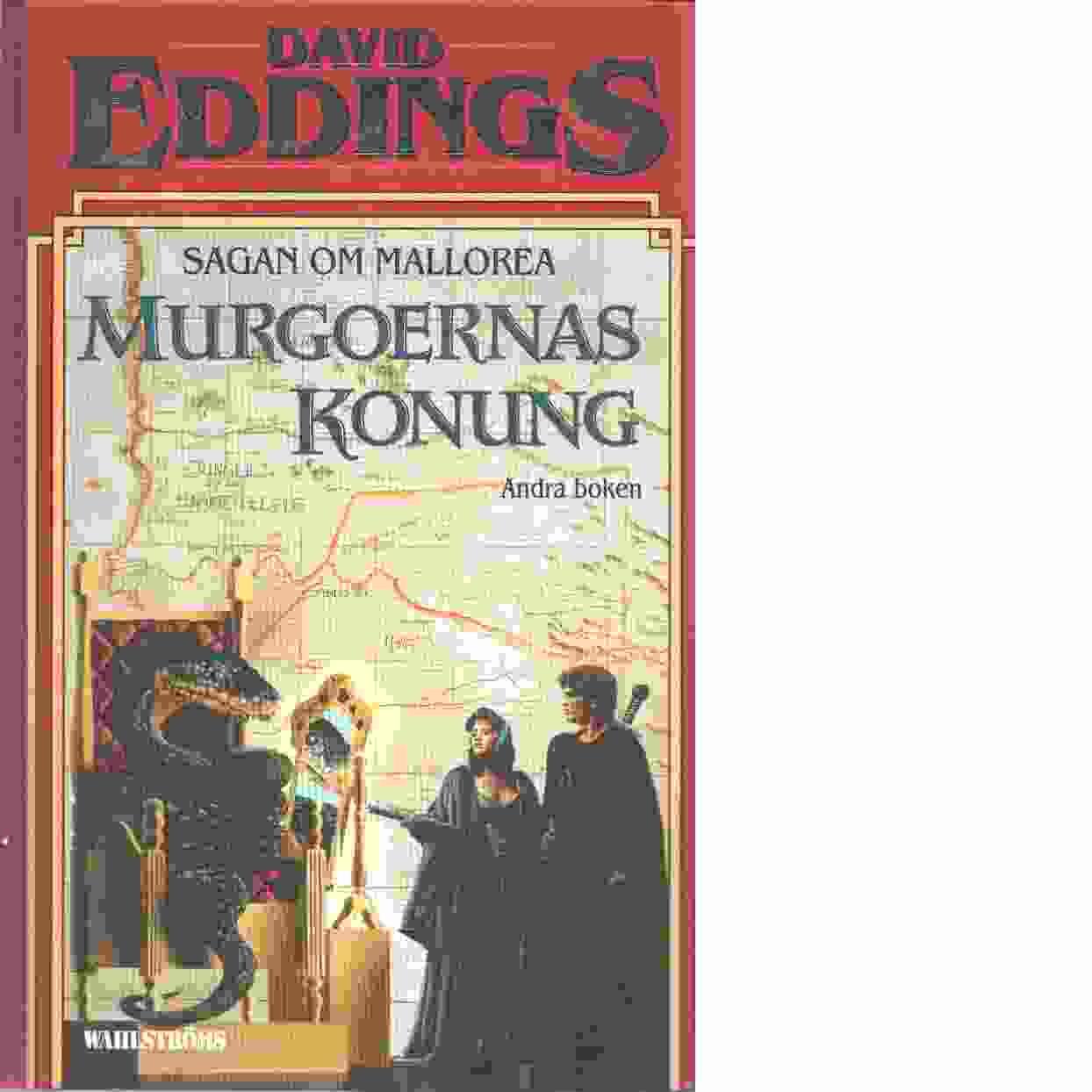 Sagan om Mallorea. Bok 2, Murgoernas konung - Eddings, David