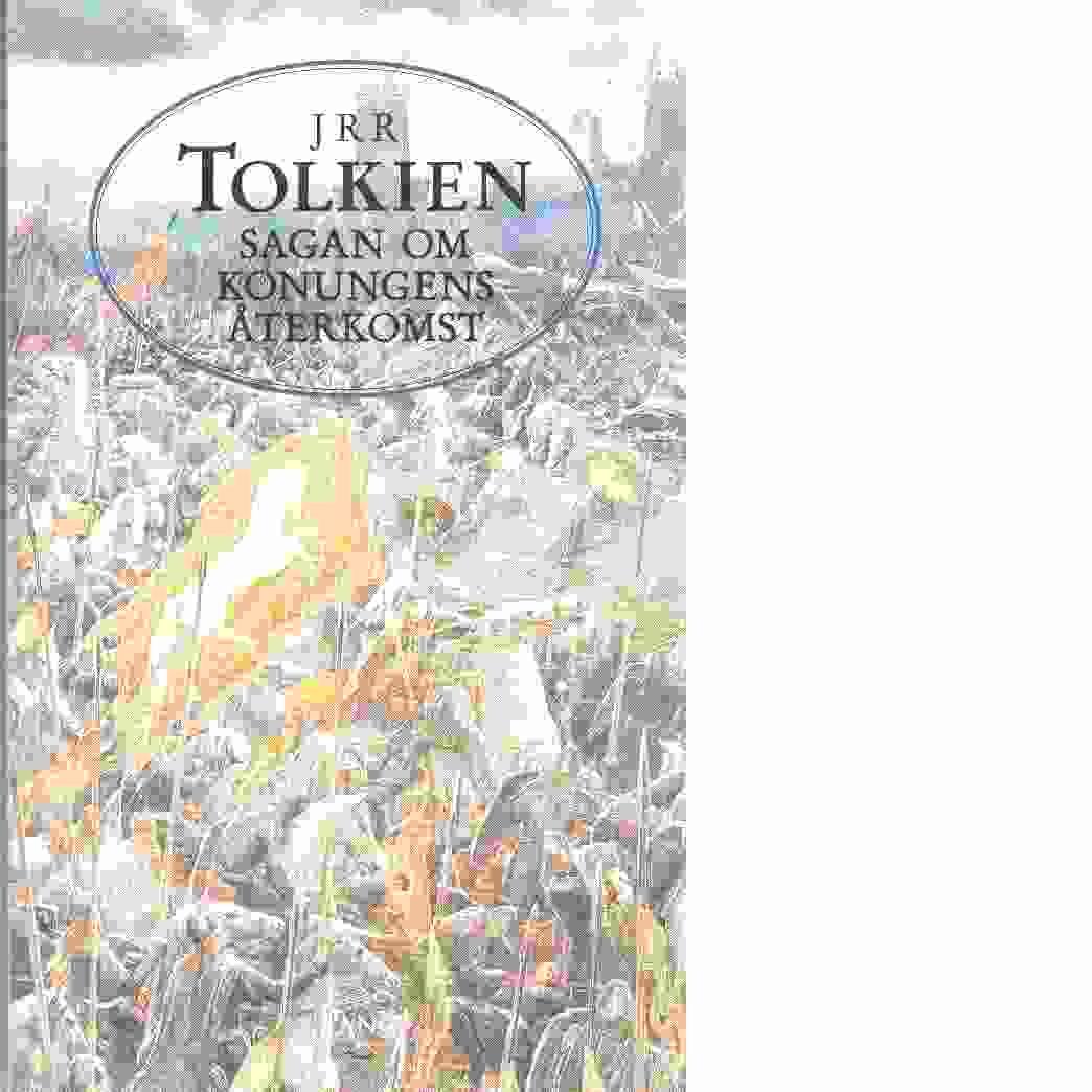 Sagan om konungens återkomst - Tolkien, J. R. R.
